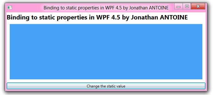 WPF 4 5 – Part 9 : binding to static properties UPDATED